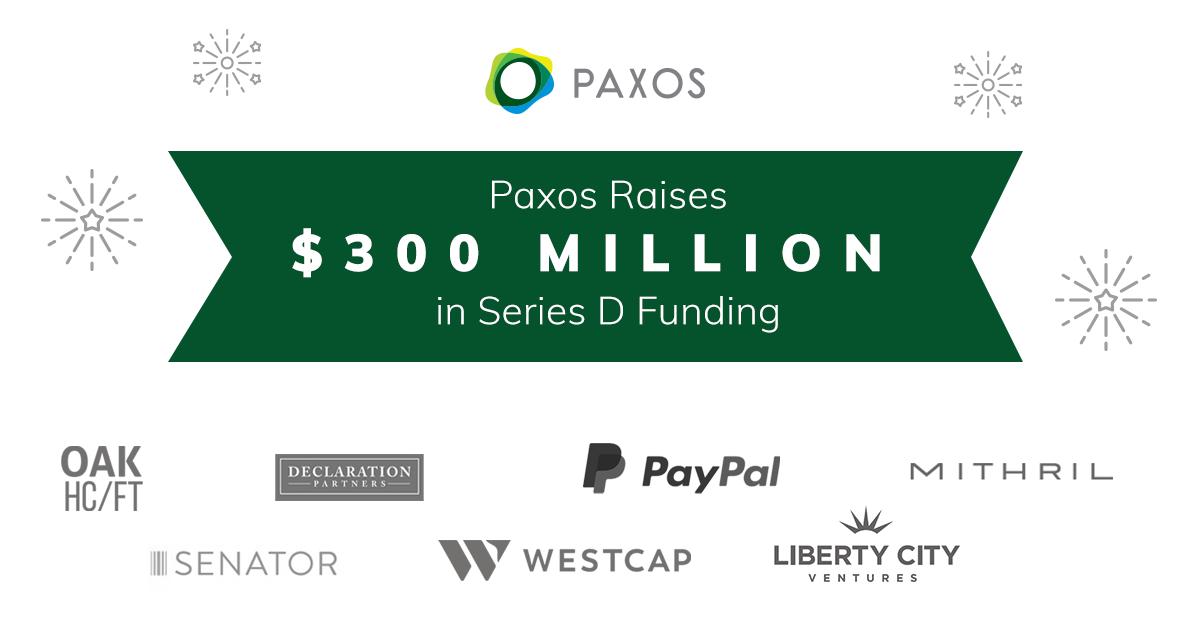 Paxos Raises $300 Million in Series D Funding at $2.4 Billion Valuation